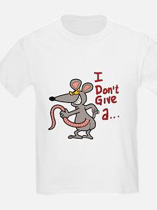 I don't give a rats ass... T-Shirt