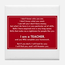 I will find you Do Your Homework Tile Coaster