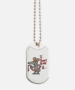 I don't give a rats ass... Dog Tags