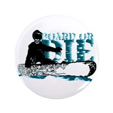 board or die snowboarder Button