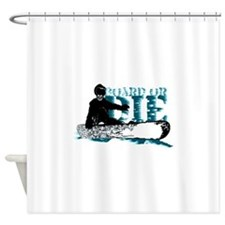 board or die snowboarder Shower Curtain