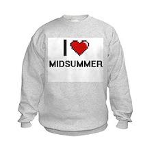 I Love Midsummer Sweatshirt