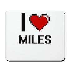 I Love Miles Mousepad