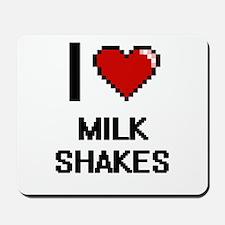 I Love Milk Shakes Mousepad