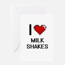 I Love Milk Shakes Greeting Cards