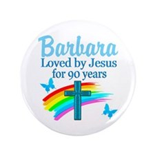 GLORIOUS 90TH Button