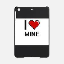 I Love Mine iPad Mini Case