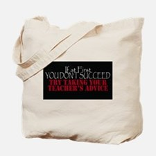 If At First You Dont Succeed Take Teacher Tote Bag