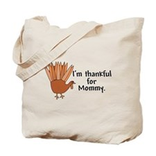 Thankful for Mommy Tote Bag
