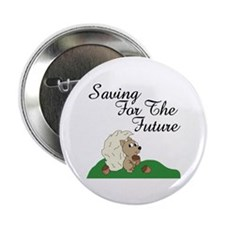 "Saving For Future 2.25"" Button (10 pack)"