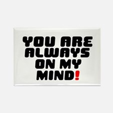 YOU ARE ALWAYS ON MY MIND! Magnets
