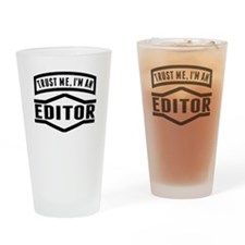 Trust Me Im An Editor Drinking Glass