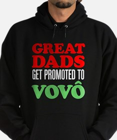 Great Dads Promoted Vovo (Grandpa) Hoody