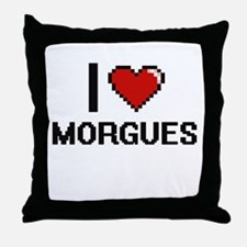 I Love Morgues Throw Pillow