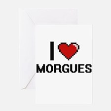 I Love Morgues Greeting Cards