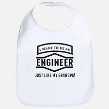 Engineer Just Like My Grandpa Bib