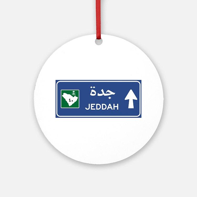 Jeddah Road Sign, Saudi Arabia Round Ornament