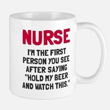 Nurse first person you see Small Small Mug