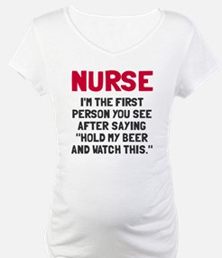 Nurse first person you see Shirt