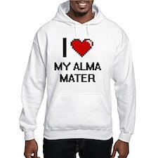 I Love My Alma Mater Hoodie