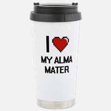 I Love My Alma Mater Stainless Steel Travel Mug