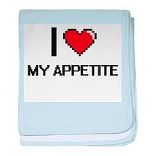 I Love My Appetite baby blanket