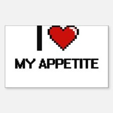 I Love My Appetite Decal