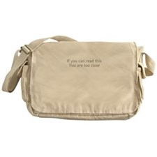 Dont Stand So Close To Me Messenger Bag