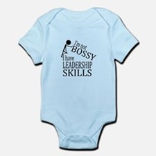 I'm Not Bossy | I Have Leadership Skills Body Suit