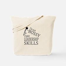 I'm Not Bossy | I Have Leadership Skills Tote Bag