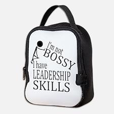 I'm Not Bossy | I Have Leadersh Neoprene Lunch Bag