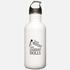 I'm Not Bossy | I Have Water Bottle