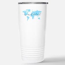 Wanderlust, blue world Travel Mug