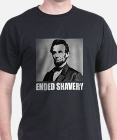 Abraham Lincoln Ended Shavery T-Shirt