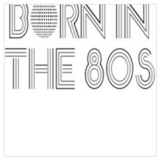 Born in the 80s Poster