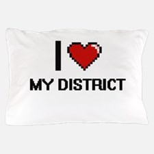 I Love My District Pillow Case