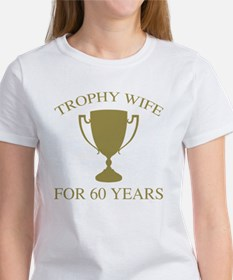 Trophy Wife For 60 Years Women's T-Shirt