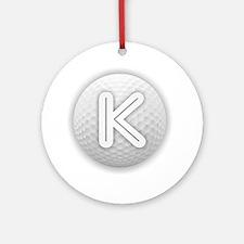 K Golf Ball - Monogram Golf Ball - Round Ornament
