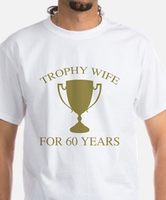 Trophy Wife For 60 Years Shirt