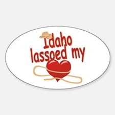 Idaho Lassoed My Heart Sticker (Oval)