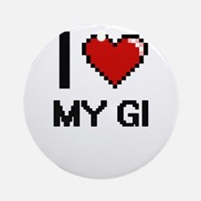 I Love My Gi Round Ornament