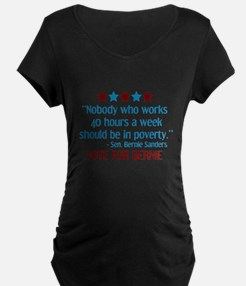 Bernie Sanders 2016 Quote Maternity T-Shirt
