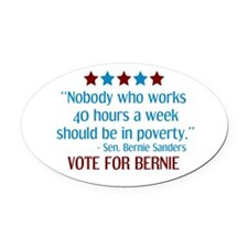Bernie Sanders 2016 Quote Oval Car Magnet