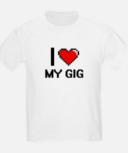 I Love My Gig T-Shirt