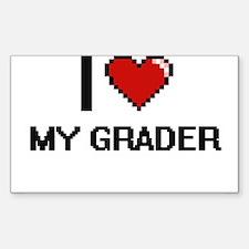 I Love My Grader Decal