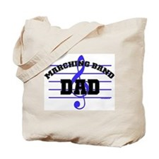 Marching Band Dad Tote Bag