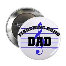 """Marching Band Dad 2.25"""" Button (100 pack)"""