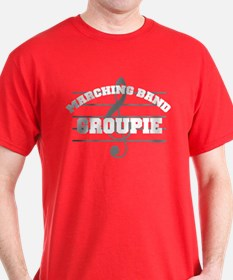 Marching Band Groupie T-Shirt