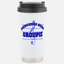 Marching Band Groupie Stainless Steel Travel Mug