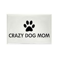Crazy Dog Mom Rectangle Magnet